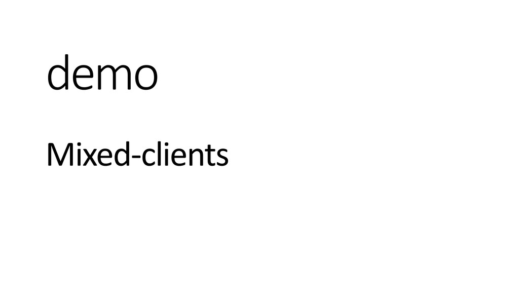 demo Mixed-clients