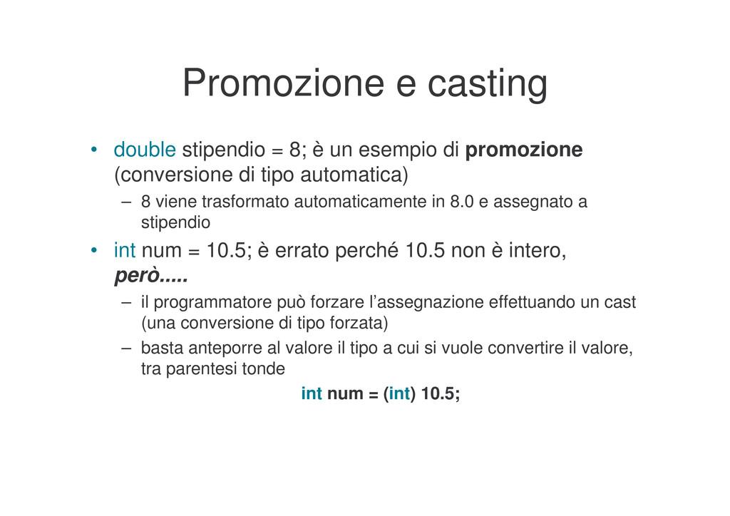 Promozione e casting • double stipendio = 8; è ...