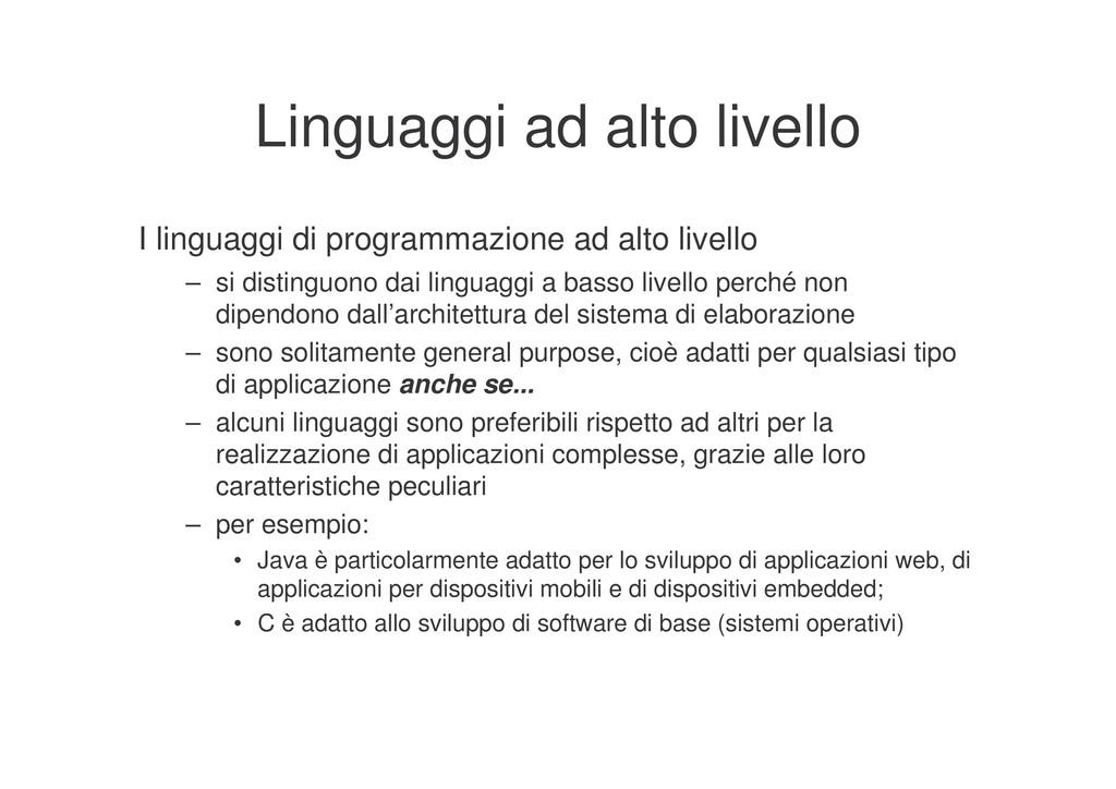 Linguaggi ad alto livello I linguaggi di progra...