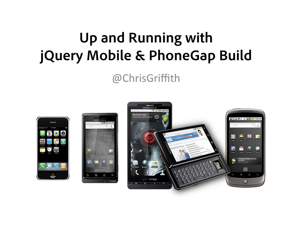 Up and Running with jQuery Mobile & PhoneGap Bu...