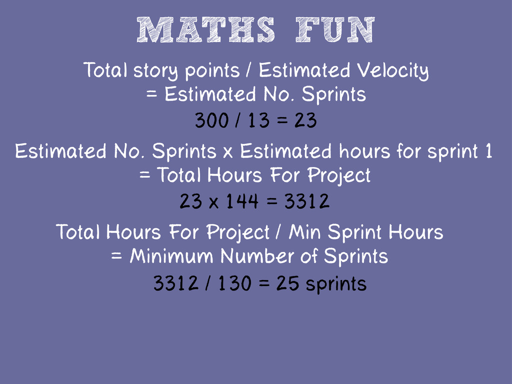 MATHS FUN Estimated No. Sprints x Estimated hou...