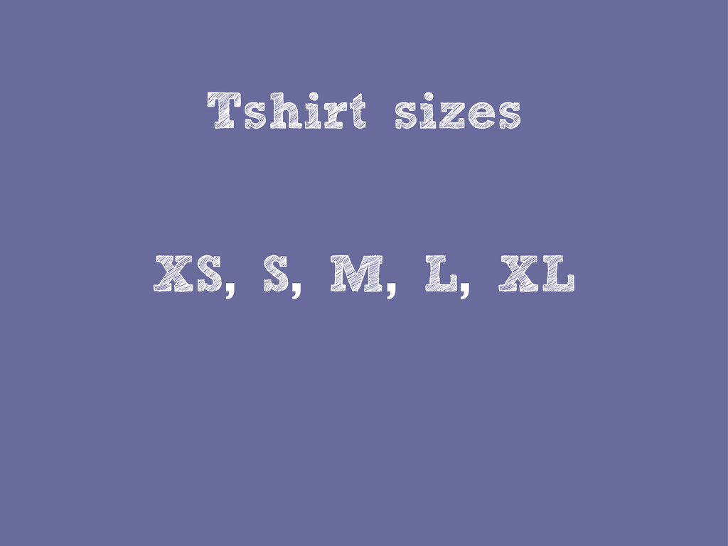 Tshirt sizes XS, S, M, L, XL