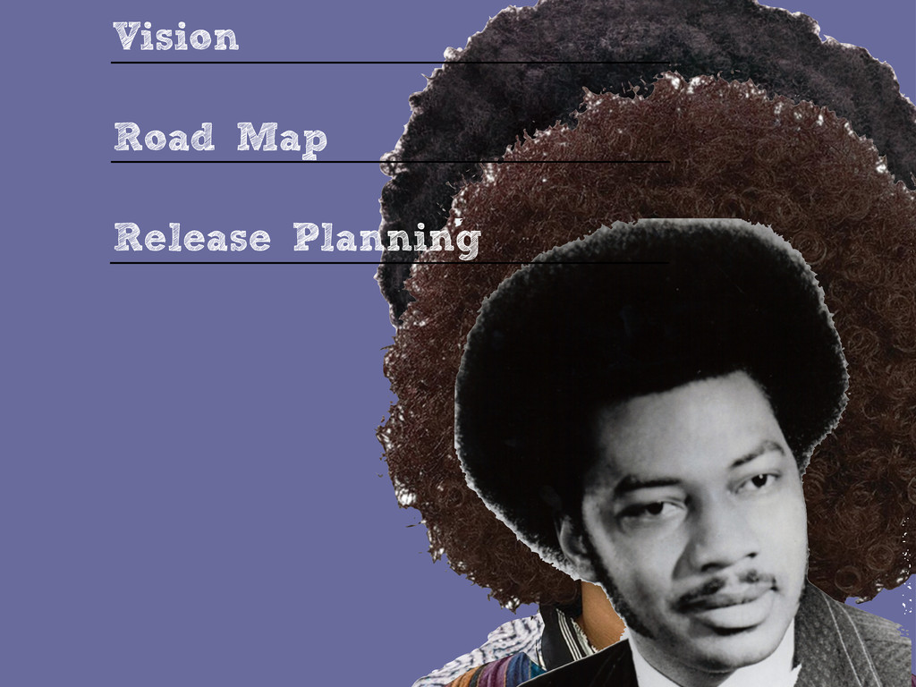 Vision Road Map Release Planning