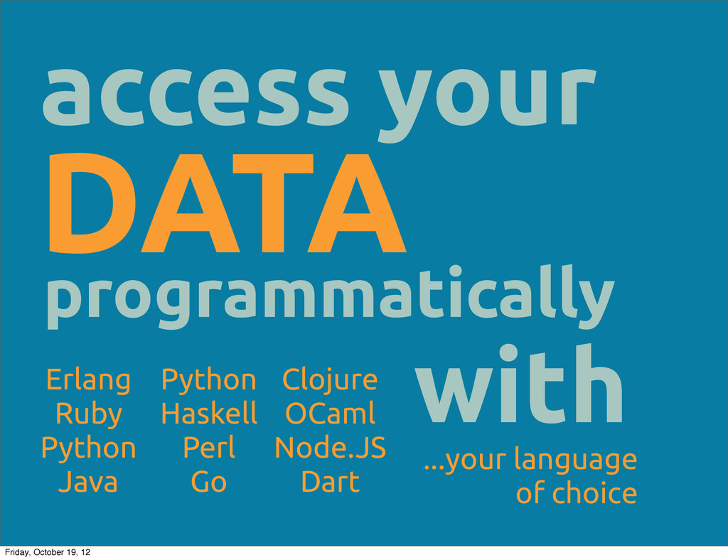 access your programmatically DATA with Erlang R...
