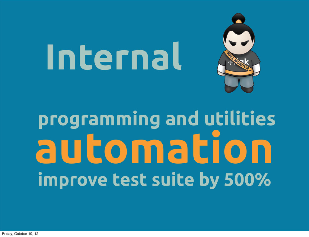 Internal programming and utilities automation i...