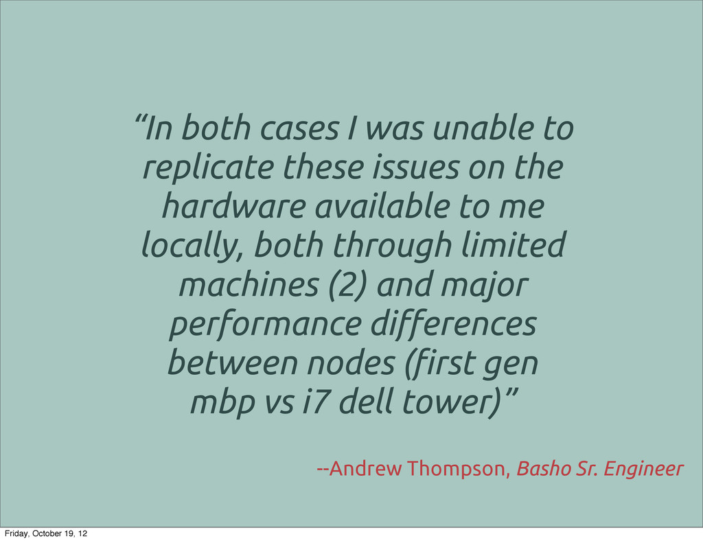 """""""In both cases I was unable to replicate these ..."""