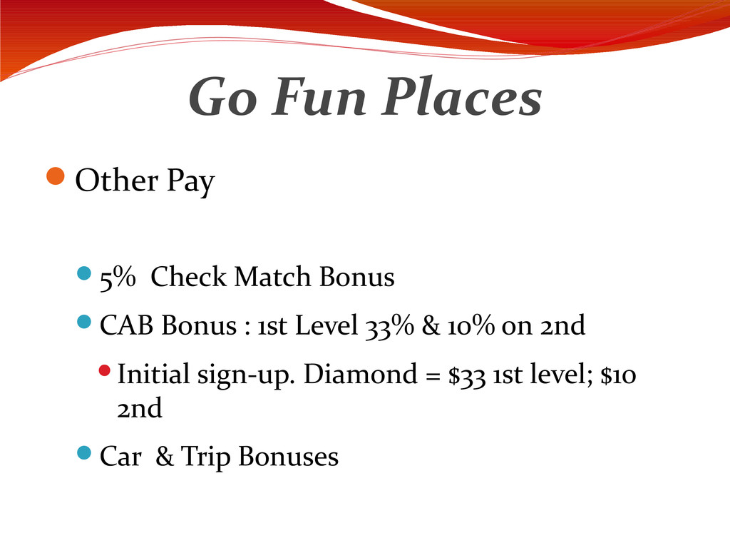 Go Fun Places Other Pay 5% Check Match Bonus ...