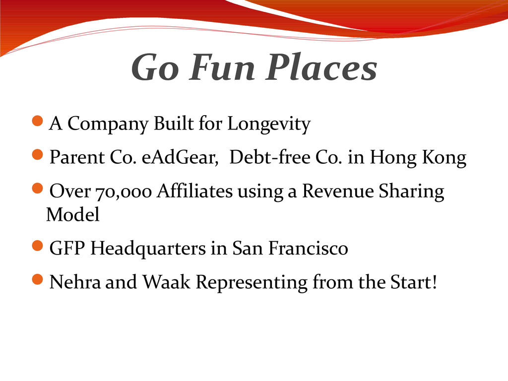 Go Fun Places A Company Built for Longevity P...