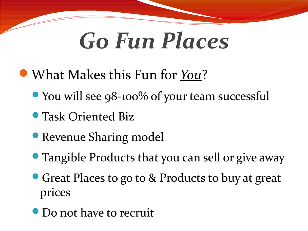 Go Fun Places What Makes this Fun for You? Yo...