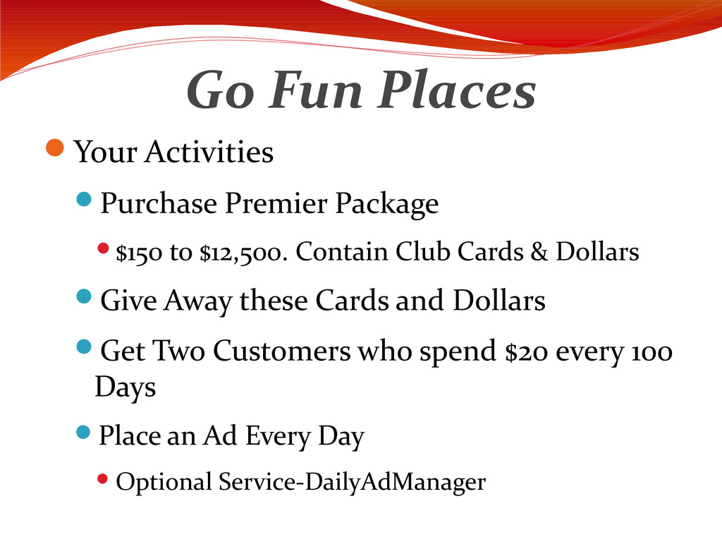 Go Fun Places Your Activities Purchase Premie...