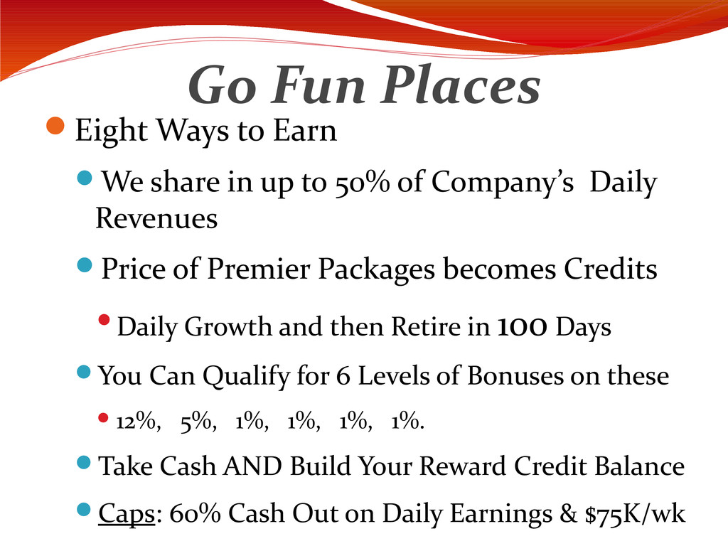 Go Fun Places Eight Ways to Earn We share in ...