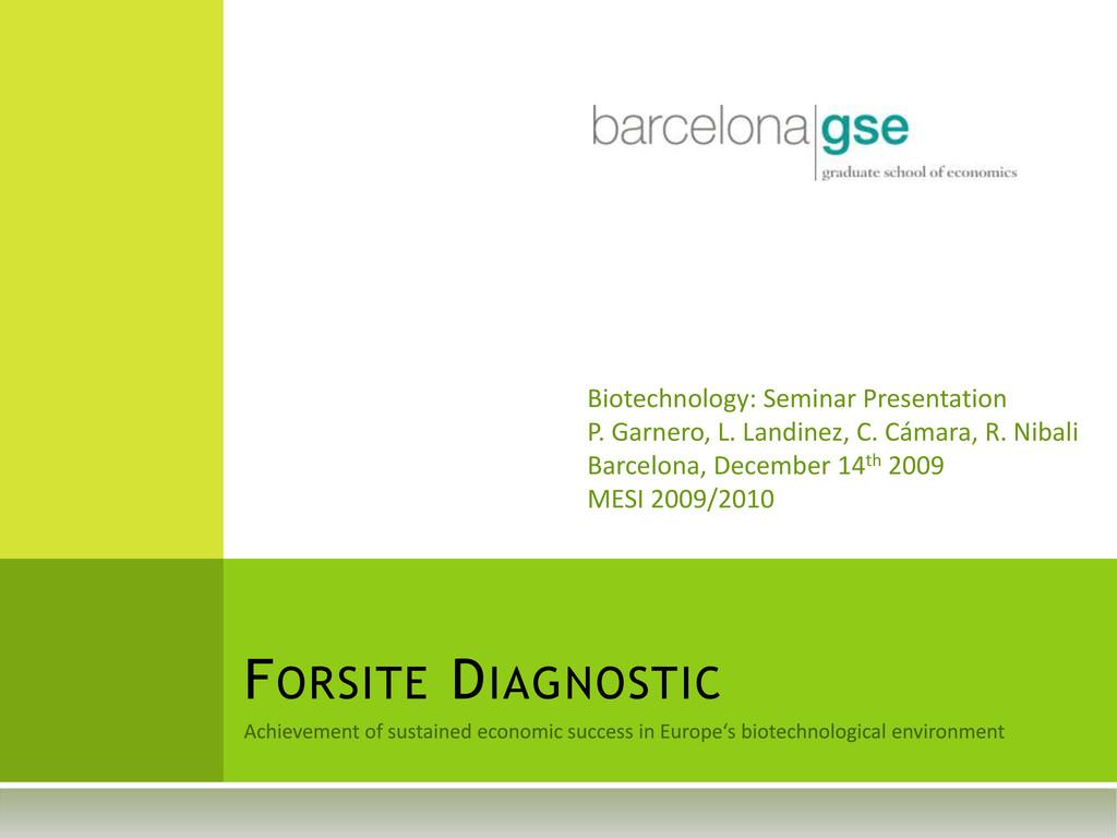 FORSITE DIAGNOSTIC Biotechnology: Seminar Prese...