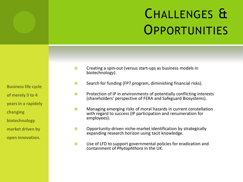 CHALLENGES & OPPORTUNITIES  Creating a spin-ou...