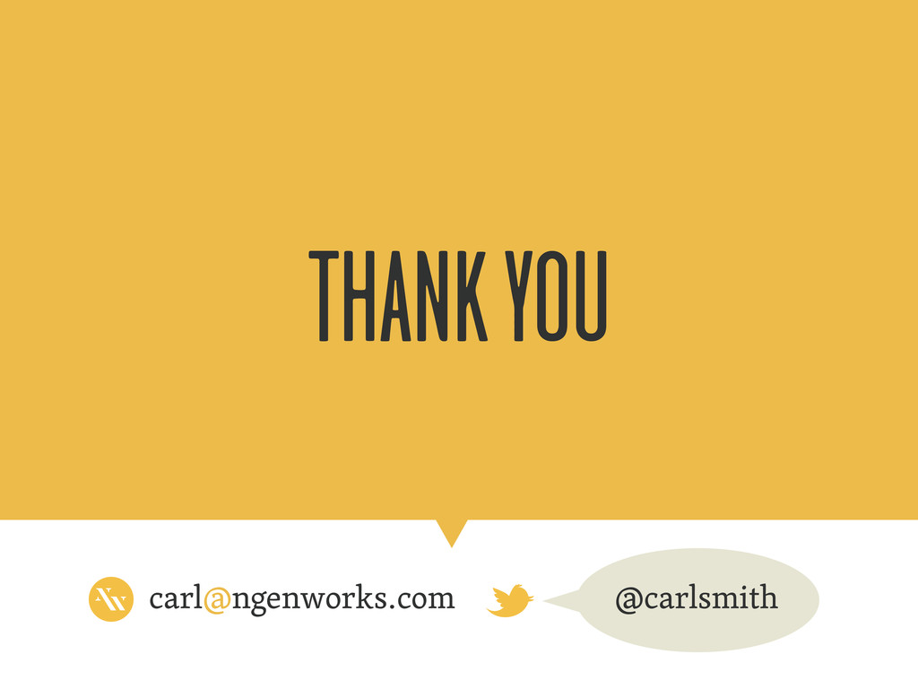 carl@ngenworks.com THANK YOU @carlsmith
