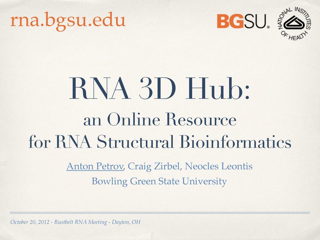 October 20, 2012 - Rustbelt RNA Meeting - Dayto...