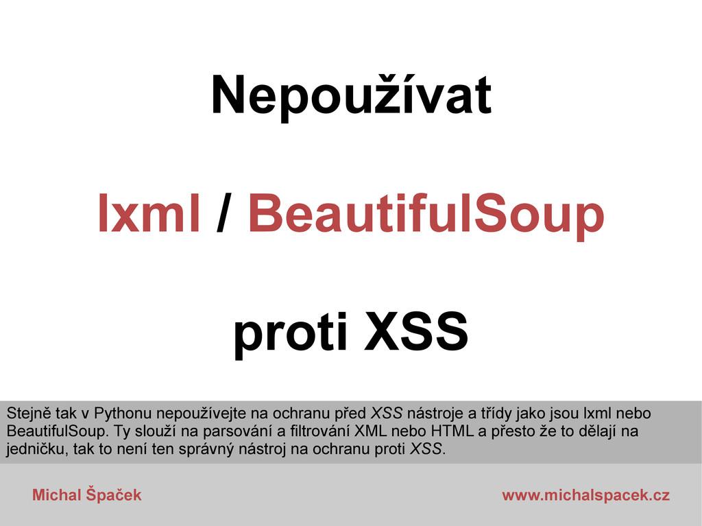 Michal Špaček www.michalspacek.cz Nepoužívat lx...