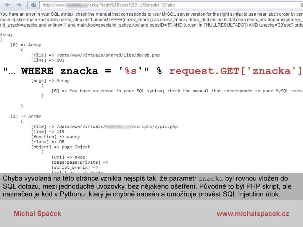 "Michal Špaček www.michalspacek.cz ""… WHERE znac..."