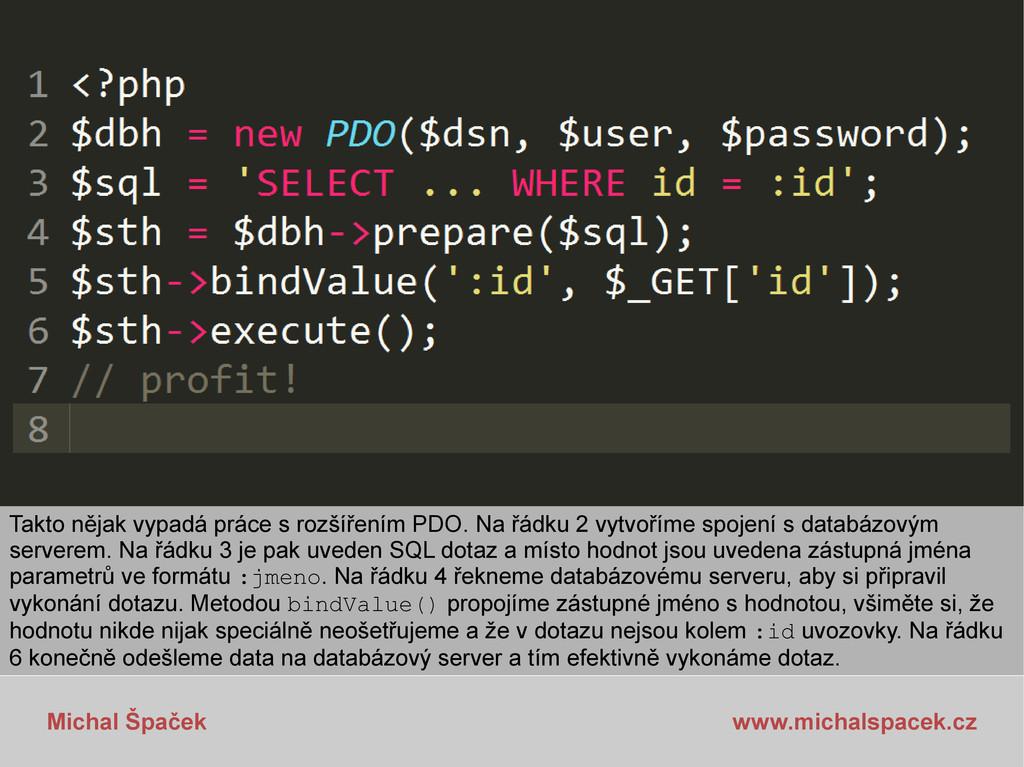 Michal Špaček www.michalspacek.cz Takto nějak v...