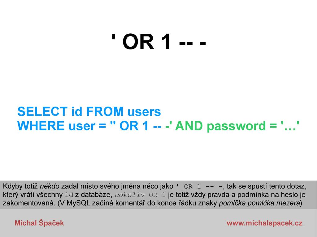 Michal Špaček www.michalspacek.cz ' OR 1 -- - S...