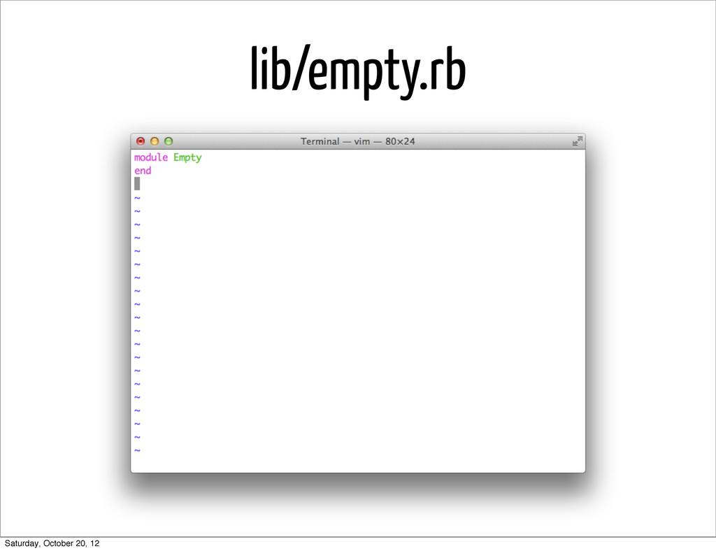lib/empty.rb Saturday, October 20, 12