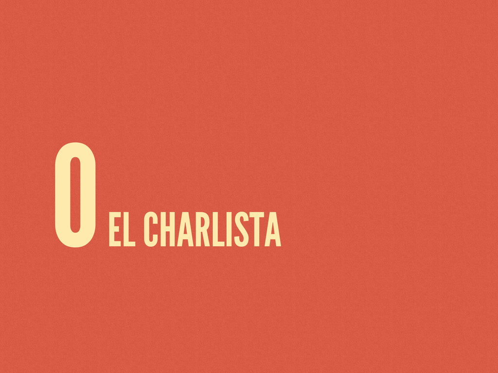0 EL CHARLISTA