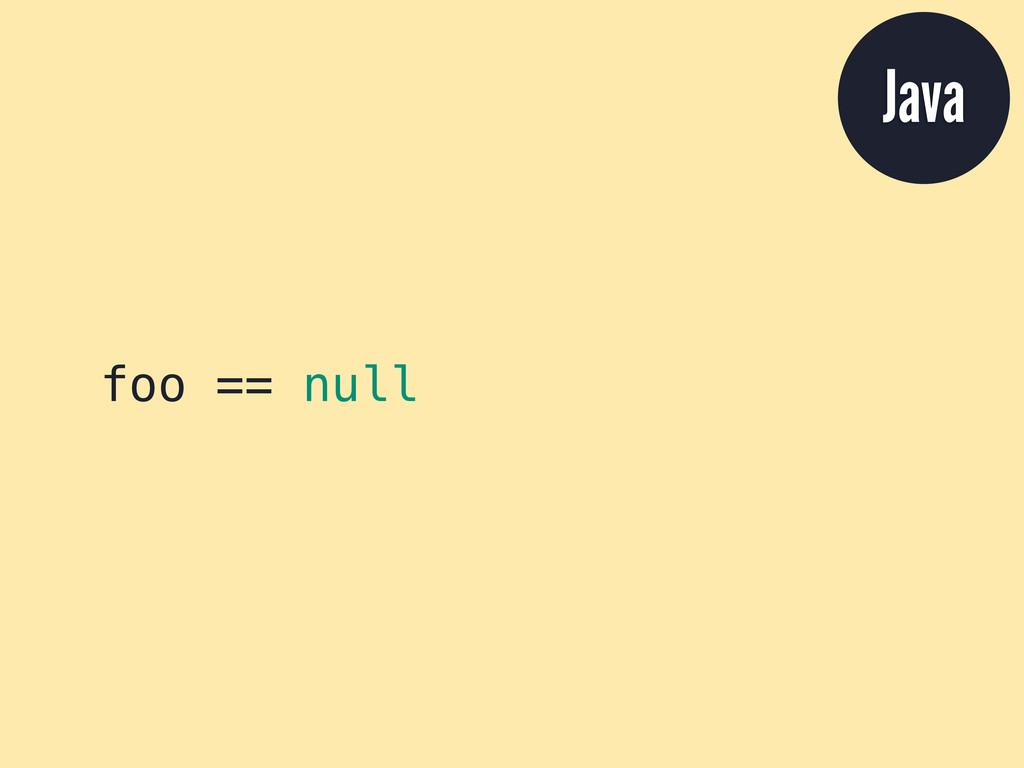 foo == null Java