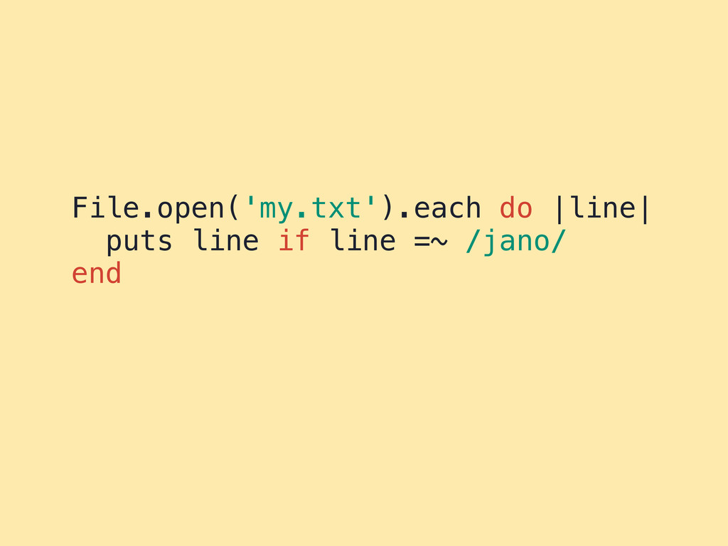 File.open('my.txt').each do |line| puts line if...