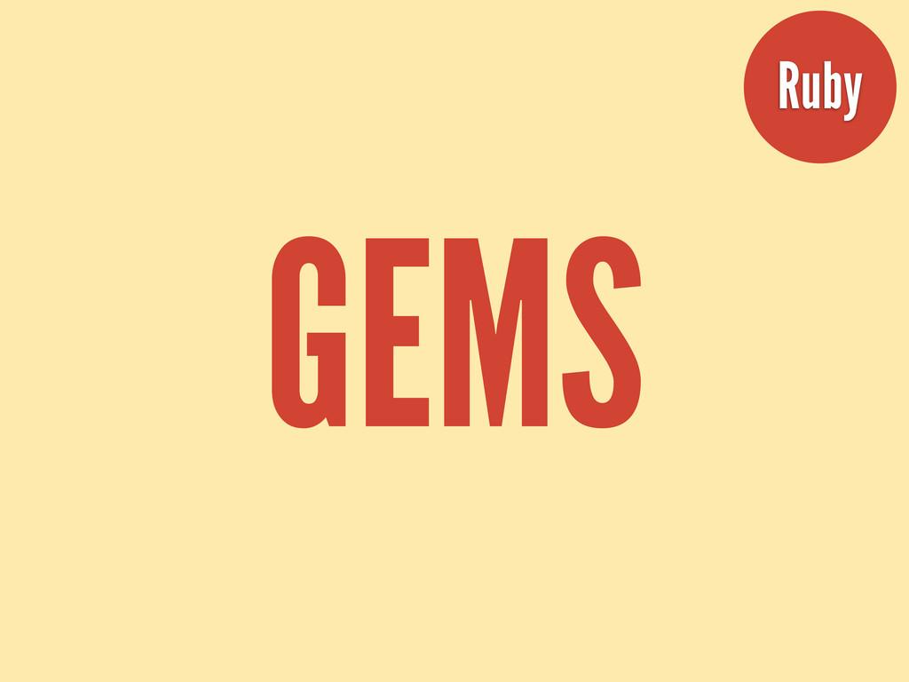 GEMS Ruby