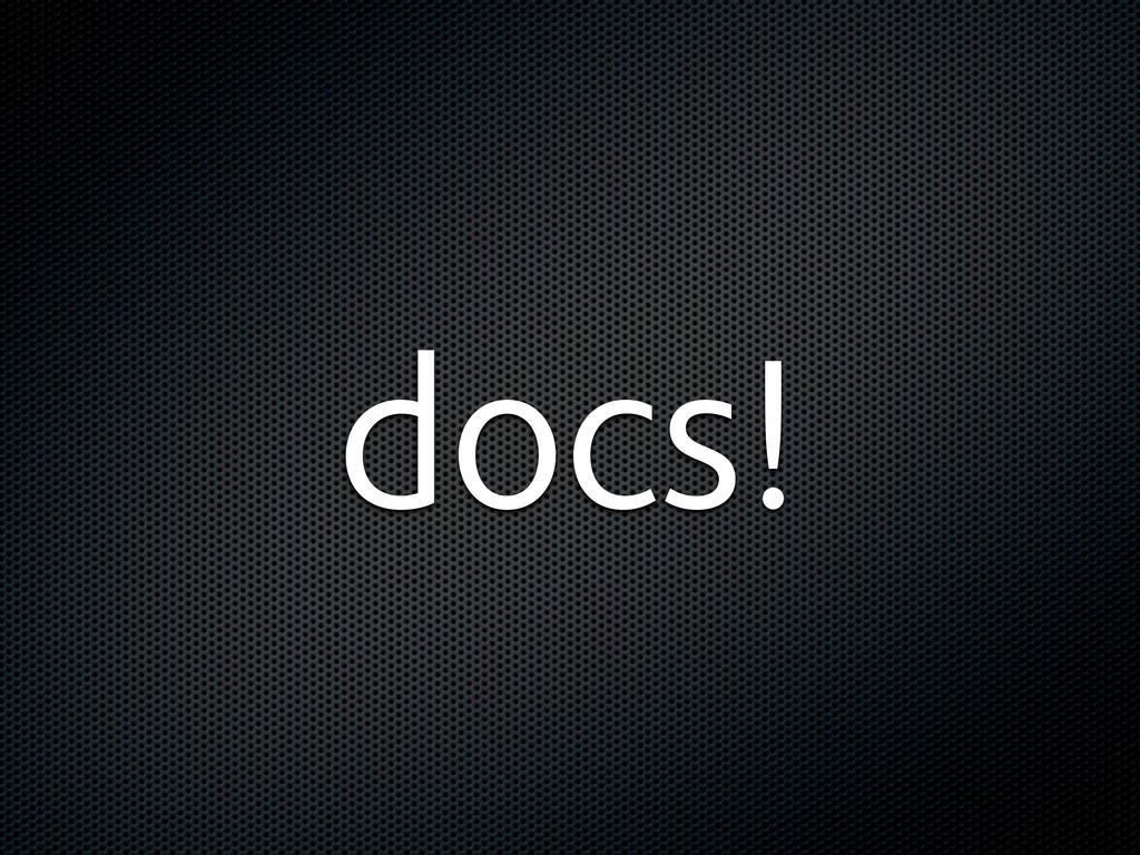 docs!