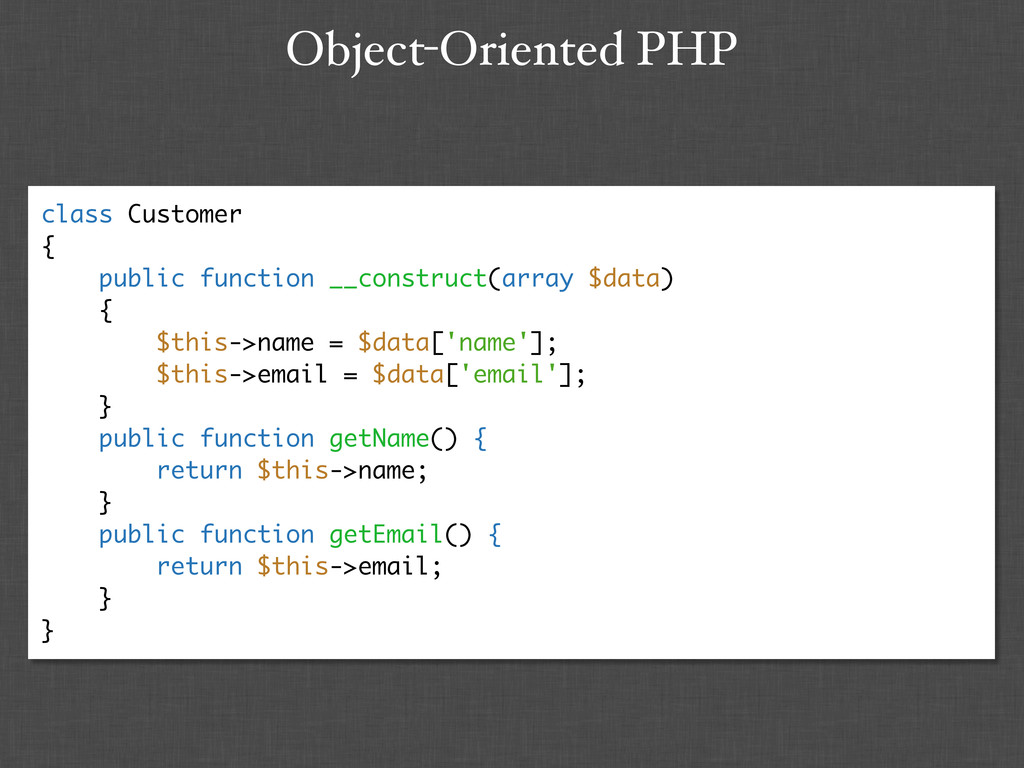 Object-Oriented PHP class Customer { public fun...