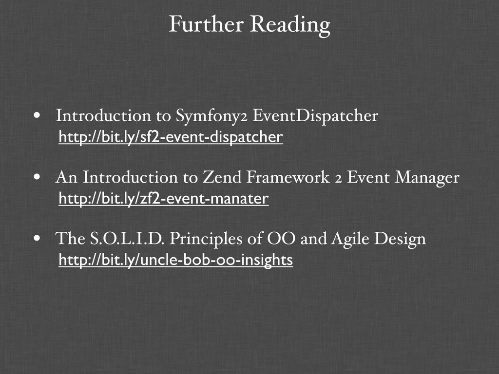 Further Reading • Introduction to Symfony2 Even...