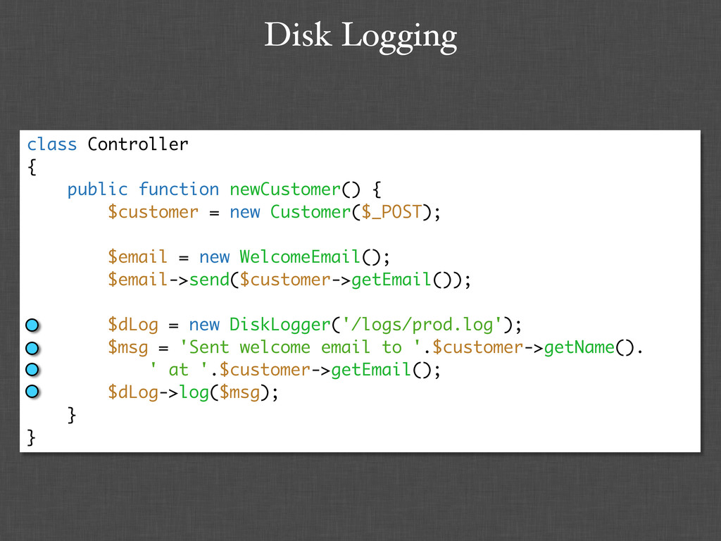 Disk Logging class Controller { public function...