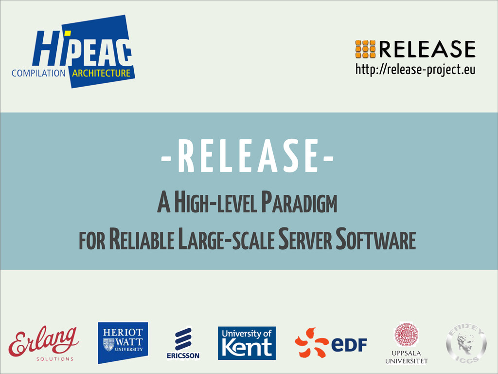 -RELEASE- A HIGH-LEVEL PARADIGM FOR RELIABLE LA...