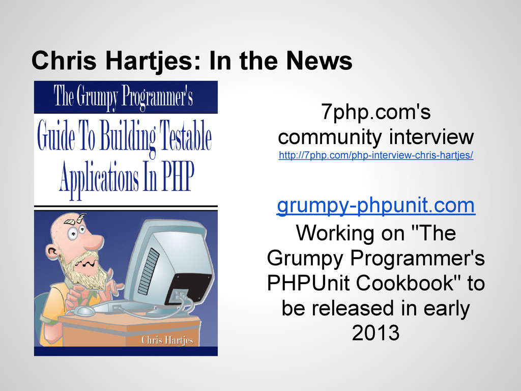 Chris Hartjes: In the News 7php.com's community...