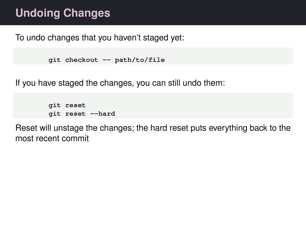 Undoing Changes To undo changes that you haven'...