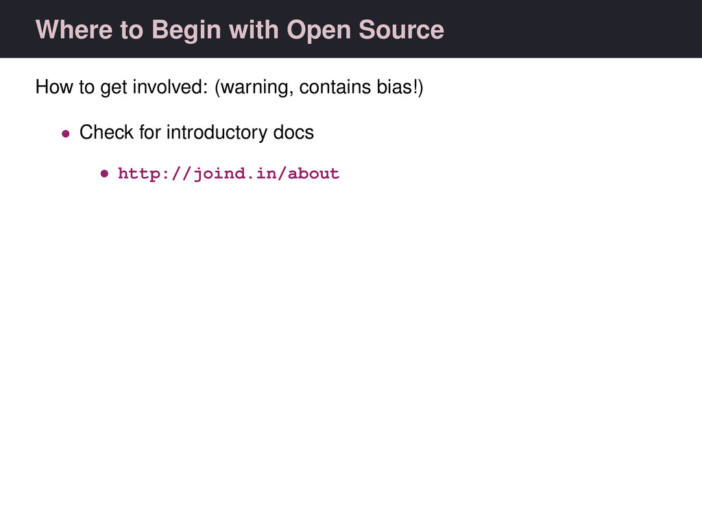 Where to Begin with Open Source How to get invo...