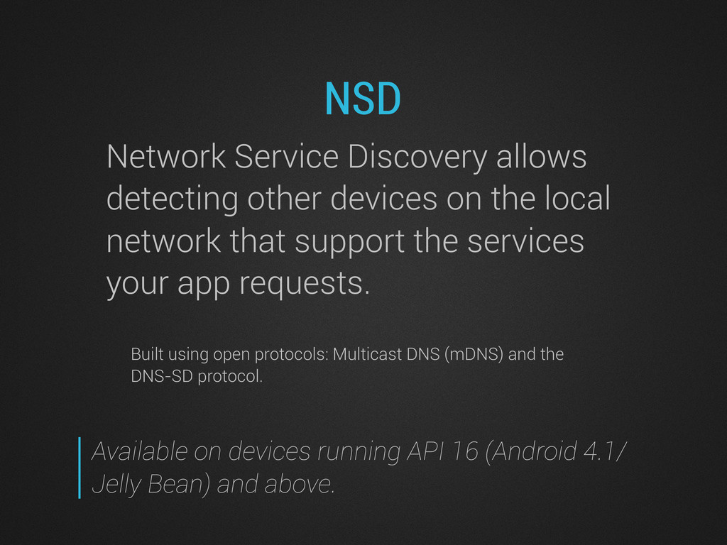 NSD Network Service Discovery allows detecting ...