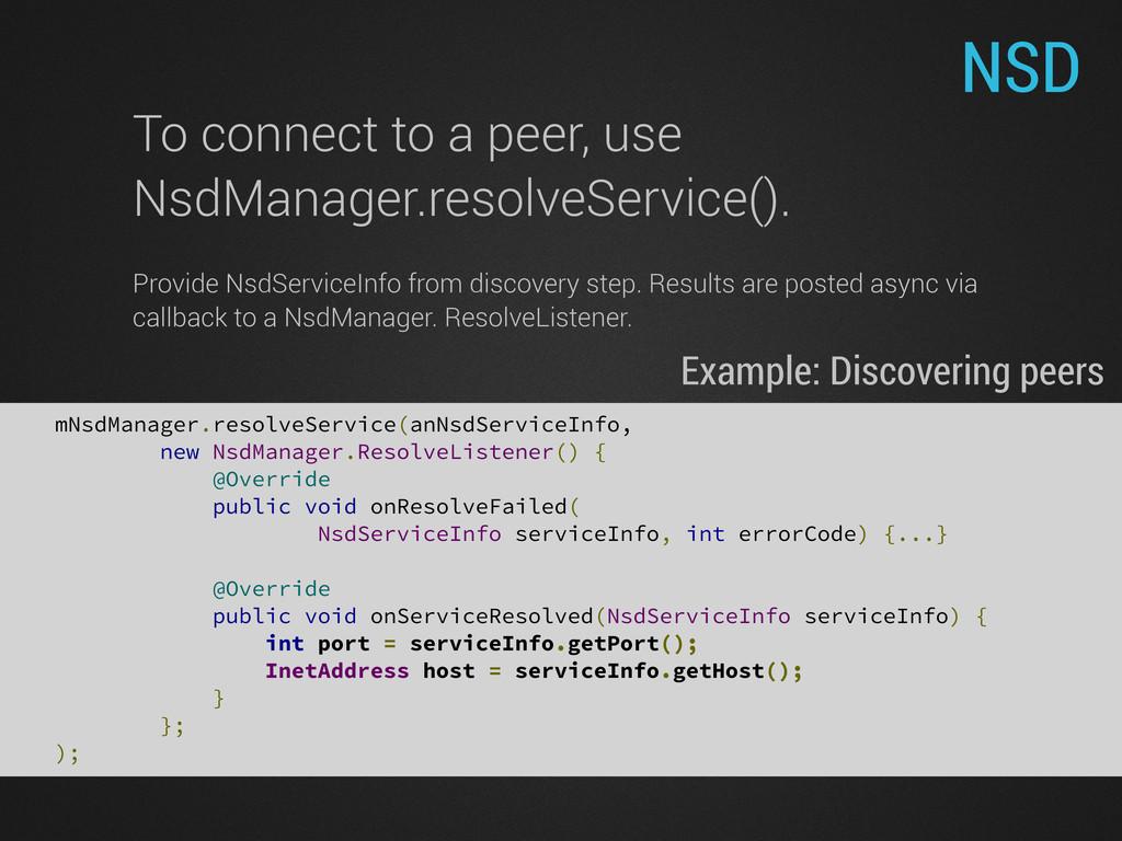 NSD mNsdManager.resolveService(anNsdServiceInfo...