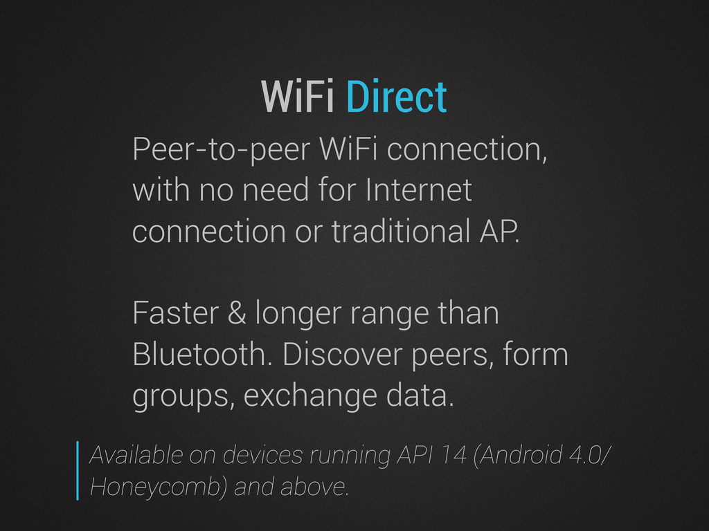 WiFi Direct Peer-to-peer WiFi connection, with ...