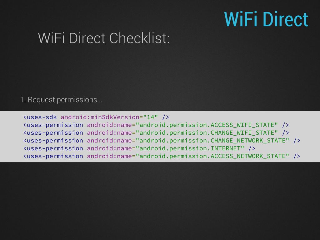 """WiFi Direct <uses-sdk android:minSdkVersion=""""14..."""