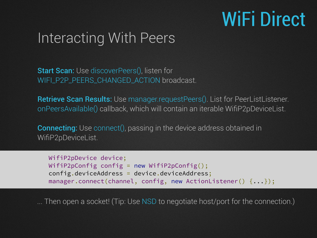 WiFi Direct Interacting With Peers Start Scan: ...