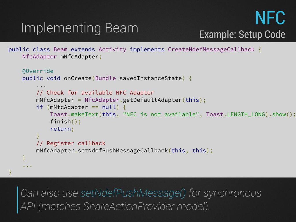 NFC Implementing Beam public class Beam extends...