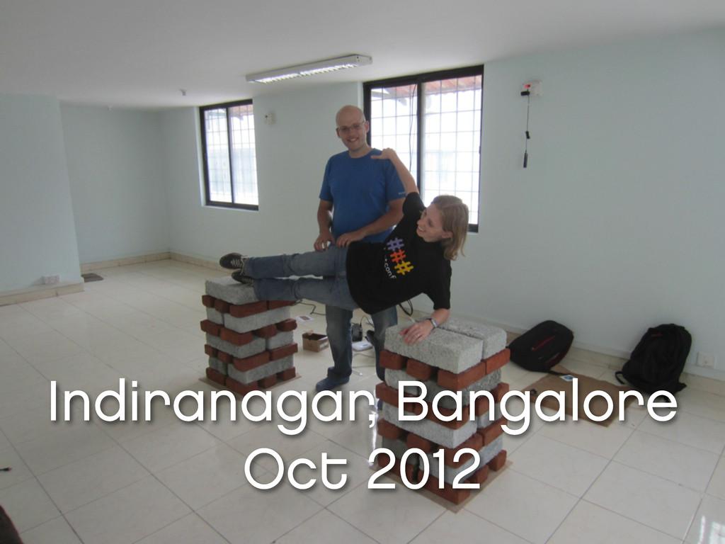 Indiranagar, Bangalore Oct 2012