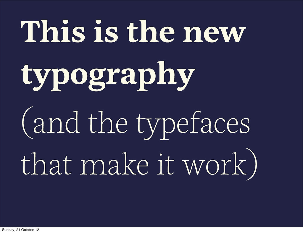 This is the new typography (and the typefaces t...