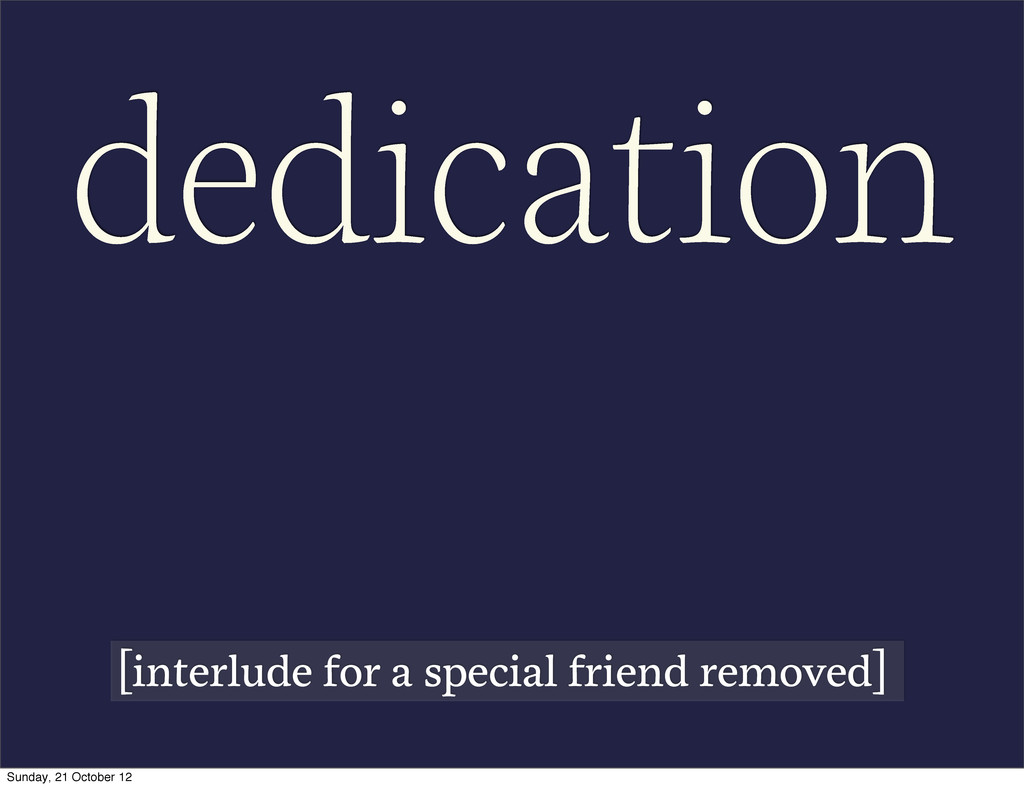 dedication [interlude for a special friend remo...