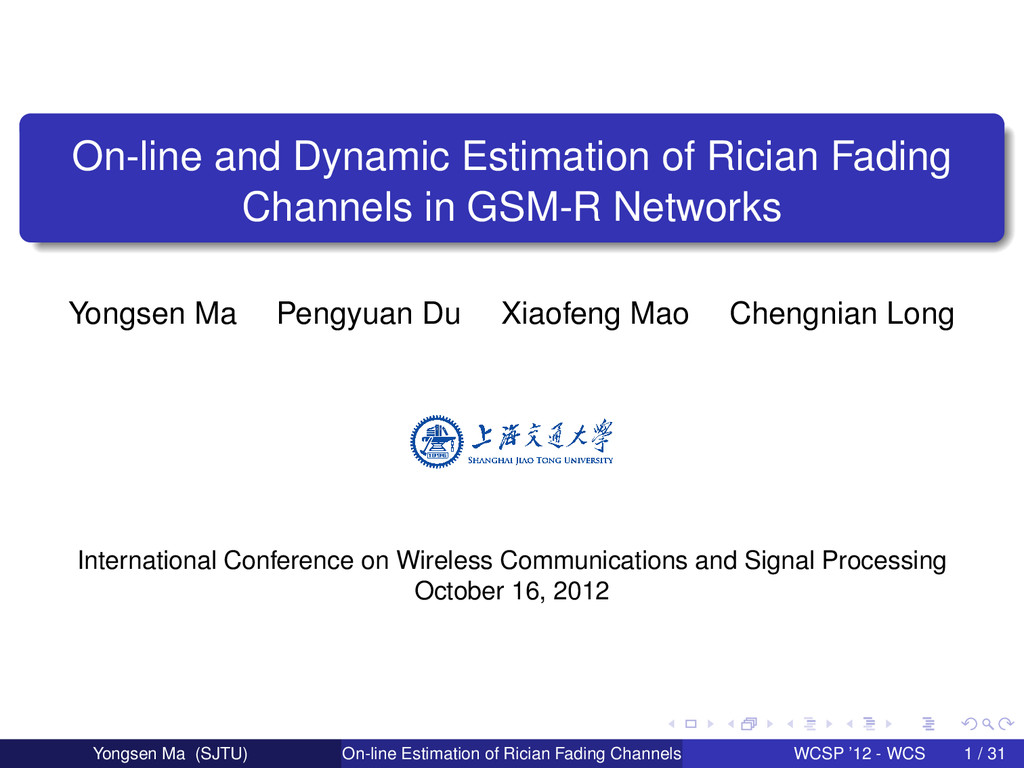 On-line and Dynamic Estimation of Rician Fading...