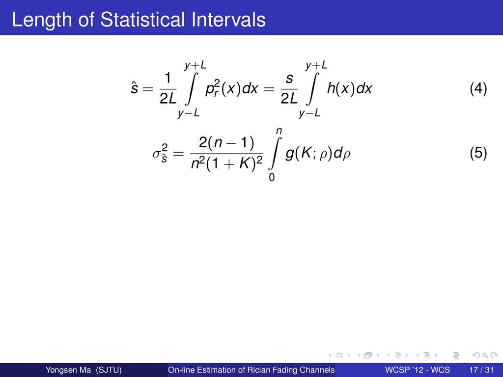 Length of Statistical Intervals ˆ s = 1 2L y+L ...