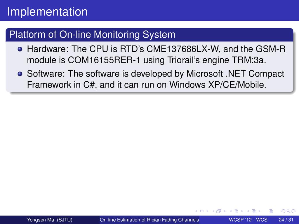Implementation Platform of On-line Monitoring S...