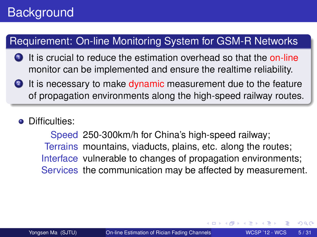 Background Requirement: On-line Monitoring Syst...